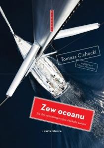 Tomasz Cichocki, Marcin Mastalerz, Zew Oceanu, Carta Blanca,2014