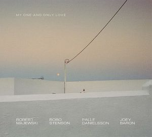 Majewski Robert, Stenson Bobo, Danielsson Palle, Joey Baron, My One and Only Love, 2001