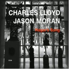 Charles-Lloyd_Jason-Moran_Hagar-s-Song