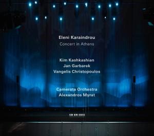 Concert in Athens,Eleni Karaindrou,ECM 2013 rok