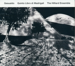 Quinto Libro Di Madrigali- Gesualdo - The Hilliard Ensemble ‎– ECM, New Series, 2012