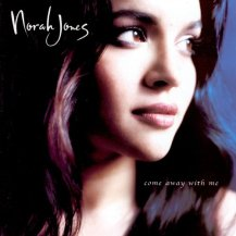 [Norah Jones, Come away with me źródło zdjęcia].