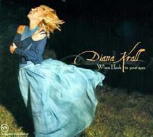 [Diana Krall, Diana Krall - When I look in your eyes, źródło zdjęcia].