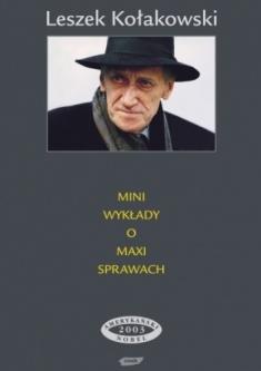 Mini wykłady o maxi sprawach. Leszek Kołakowski, wydawnictwo Znak, źródło