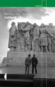 [Gottland, Mariusz Szczygieł, Wydawnictwo: Czarne, Wołowiec, 2011, Wydanie III, źródło zdjęcia].