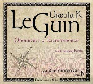 [Ursula K LeGuin Opowieści z Ziemiomorza , Pruszyński i S-ka, Warszawa, 2015, czyta Andrzej Ferenc, źródło zdjęcia].