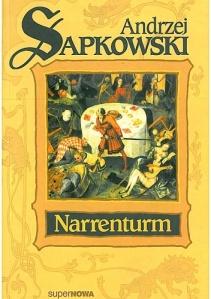 Narrenturm Andrzej Sapkowski, Niezależna Oficyna Wydawnicza Nowa,2002,źródło zdjęcia].