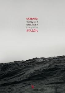 [Ganbare! Warsztaty umierania, Katatrzyna Boni, Wydawnictwo Agora SA. Warszawa 2016r źródło zdjęcia].